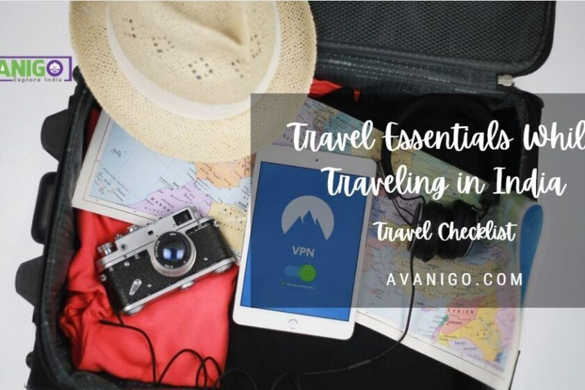 Travel Essentials While Traveling in India Travel Checklist