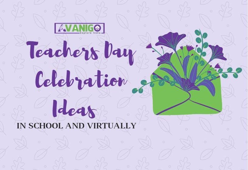 Teachers Day Celebration Ideas in School and Virtually